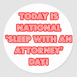National 'Sleep With an Attorney' Day Stickers