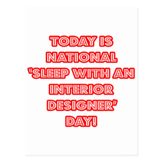 National 'Sleep With an Interior Designer' Day Postcard