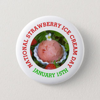 National Strawberry Ice Cream Day Button