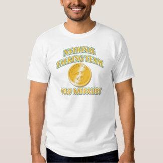 National Talking Team Gold Medalist T Shirts