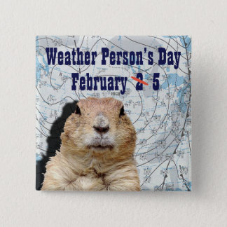 National Weather Person's Day February 5 15 Cm Square Badge
