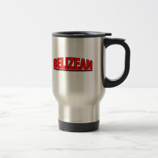 "Nationalities - ""Belizean"" Travel Mug"