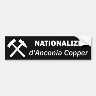 Nationalize d'Anconia Copper Bumper Sticker