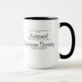 NationalSarcasm Society, Now, get the hell away... Mug