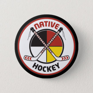 Native Hockey Fan Button