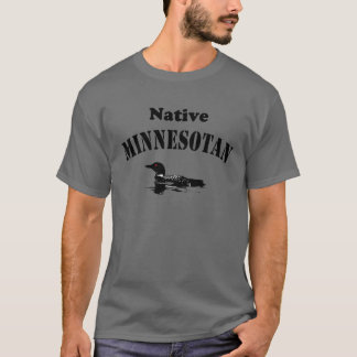 Native Minnesotan T-Shirt