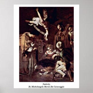 Nativity By Michelangelo Merisi Da Caravaggio Poster