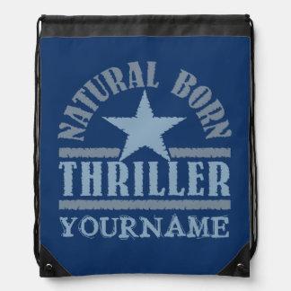 Natural Born Thriller custom bag Drawstring Backpacks