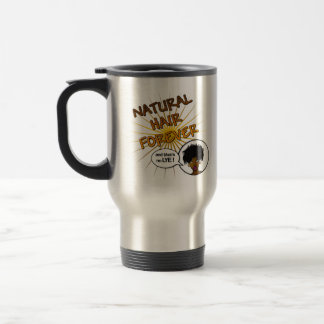 Natural Hair Forever Stainmug Travel Mug