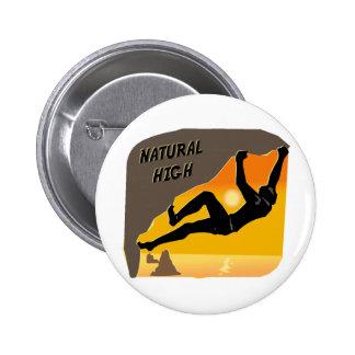 Natural High Pinback Button