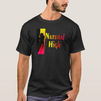 Natural High T-shirts and Gifts.