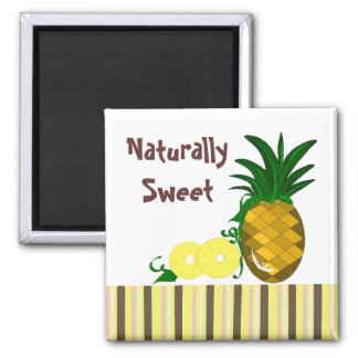Naturally Sweet Pineapple Magnet