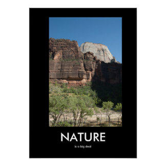 Nature is a Big Deal Demotivational Poster