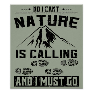 Nature is Calling Hiking Poster