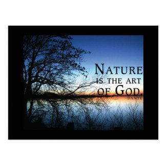 Nature is the art of God - Dante Quote Postcard