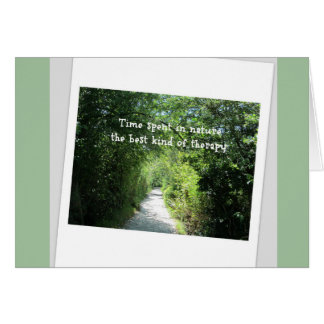 Nature Therapy Encouragement Greeting Card