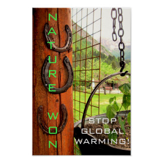 Nature Won, Stop Global Warming Poster