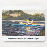 Nature's best moments are seen from a kayak mousepad