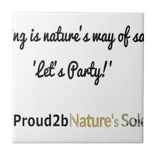 Nature's Soldiers Slogan 1 Tile
