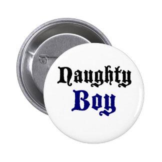 Naughty Boy Pinback Buttons