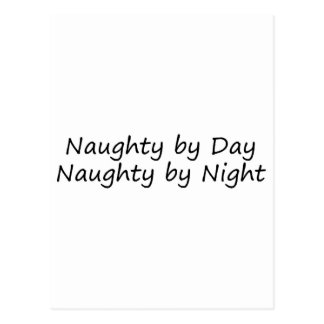 Naughty By Day Naughty By Night Postcard