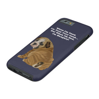 Naughty English Bulldog Puppy Tough iPhone 6 Case