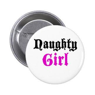 Naughty Girl Pinback Buttons