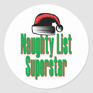 Naughty List Superstar Classic Round Sticker