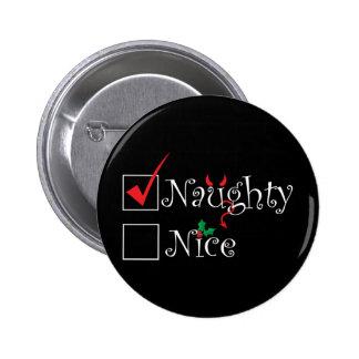 Naughty Nice 6 Cm Round Badge