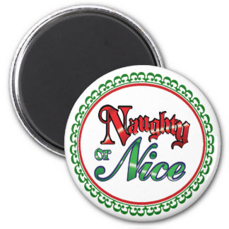 """Naughty or Nice"" 6 Cm Round Magnet"