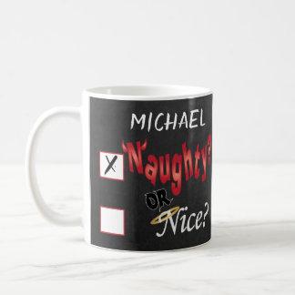 Naughty or Nice ?  Design Coffee Mug