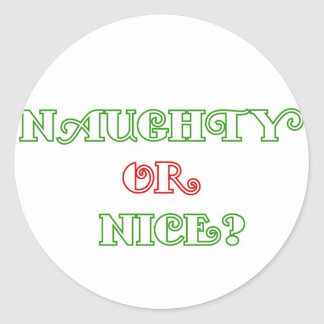 Naughty or Nice? Round Sticker