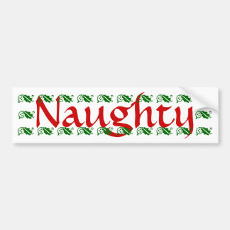 Naughty Red font Bumper Sticker 3