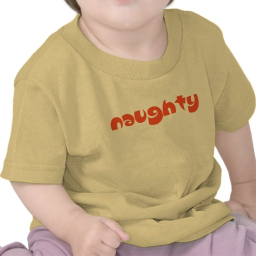 Naughty Tee Shirts
