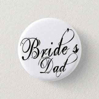 Naughy Grunge Script - Bride's Dad Black 3 Cm Round Badge