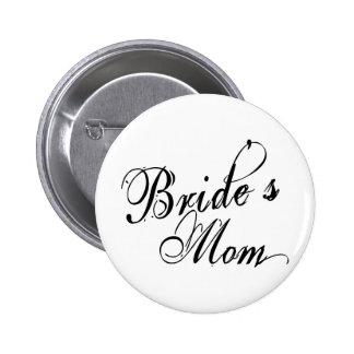 Naughy Grunge Script - Bride's Mom Black 6 Cm Round Badge
