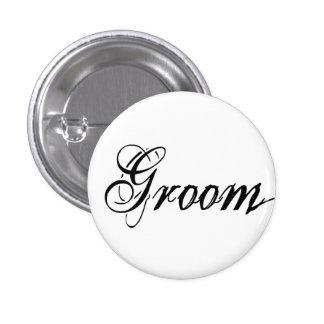 Naughy Grunge Script - Groom Black 3 Cm Round Badge