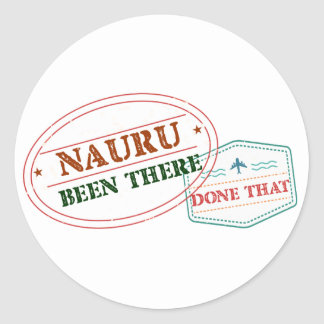 Nauru Been There Done That Classic Round Sticker