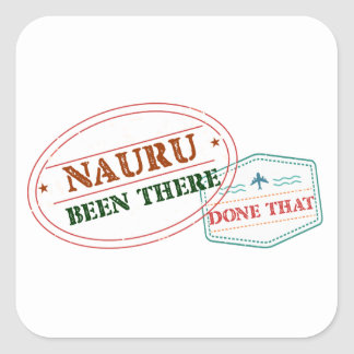 Nauru Been There Done That Square Sticker