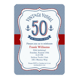 Nautical 50th Birthday 13 Cm X 18 Cm Invitation Card