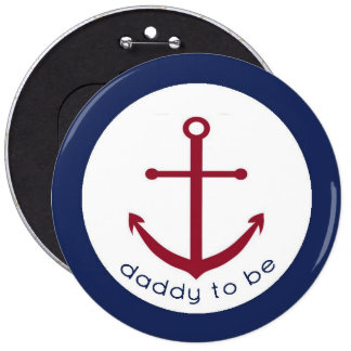 Nautical Anchor Daddy To Be Button