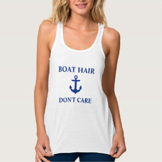 Nautical Boat Hair Don't Care Anchor White Tank