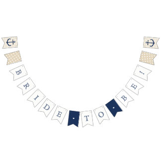 Nautical themed Bride To Be banner - bunting flag
