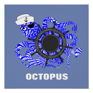 Nautical Themed Funny Octopus Sailor Cute Whimsy Poster