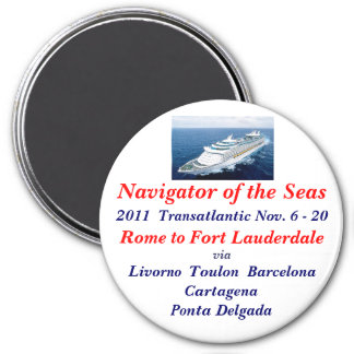NAVIGATOR OF THE SEAS 7.5 CM ROUND MAGNET