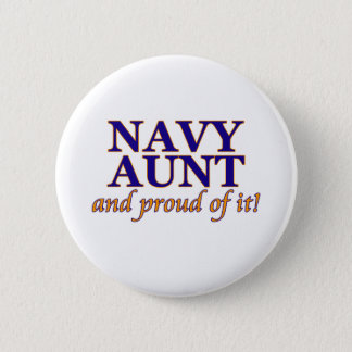 Navy Aunt and Proud of It 6 Cm Round Badge
