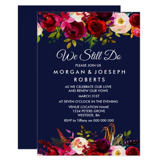Navy Blue Burgundy Floral WE STILL DO vow renewal Card