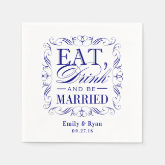 Navy blue eat drink and be married paper napkins