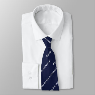 Navy blue #grab em by the midterms! tie