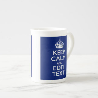 Navy Blue Keep Calm And Have Your Text Tea Cup